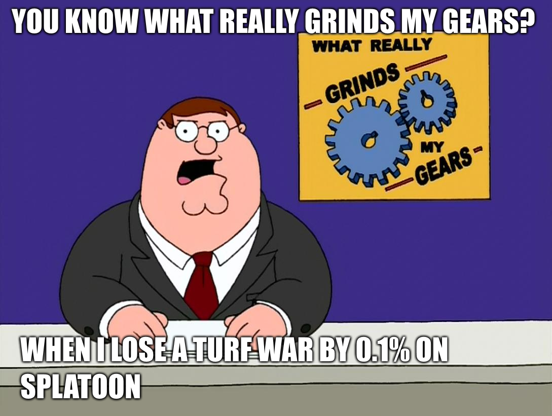 tfw you know what really grinds my gears know your meme