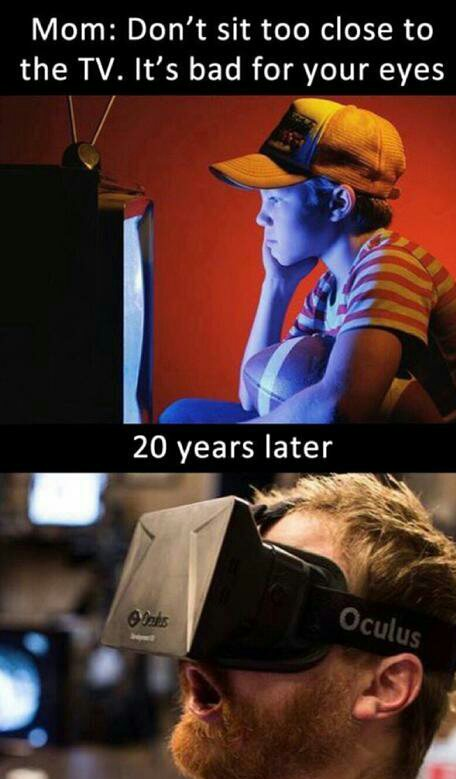 it s bad for your eyes virtual reality know your meme