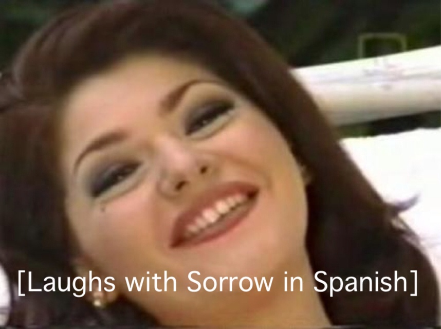 Laughs With Sorrow In Spanish