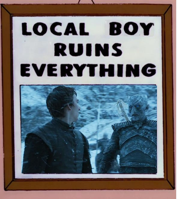 Local Boy Ruins Everything | Game of Thrones | Know Your Meme