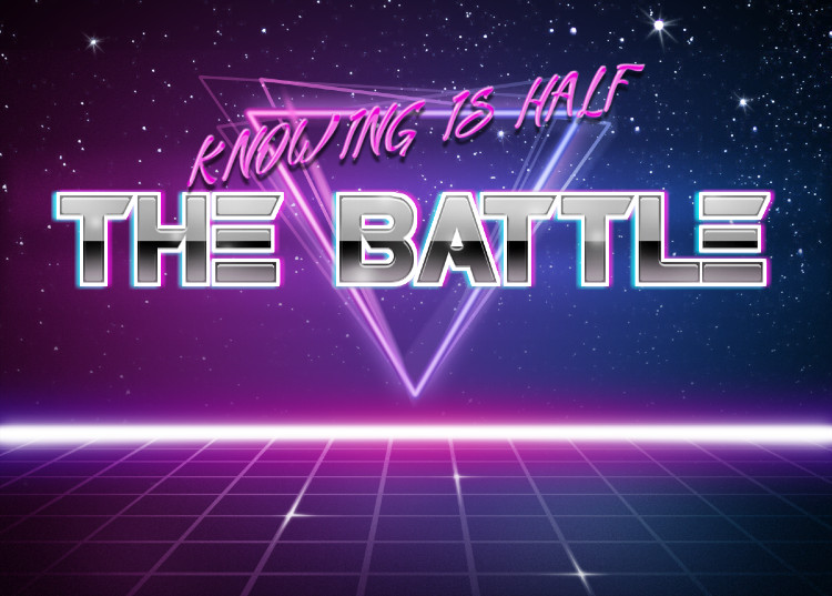 Knowing is half the battle | Retrowave Text Generator | Know