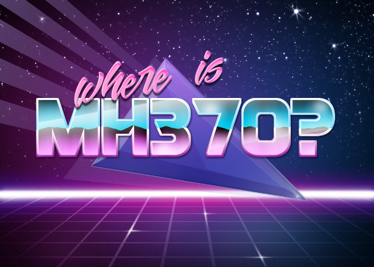 where is MH370? | Retrowave Text Generator | Know Your Meme