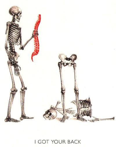 I got your back. | Skeletons | Know Your Meme
