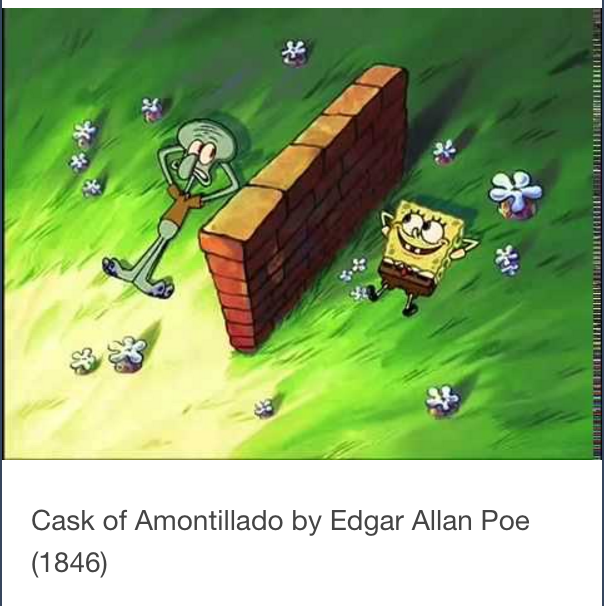 spongebob reference the cask of amontillado know your meme