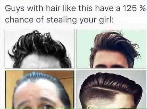 Guys With Hair Like This Have A 125 Chance Of Stealing Your Girl