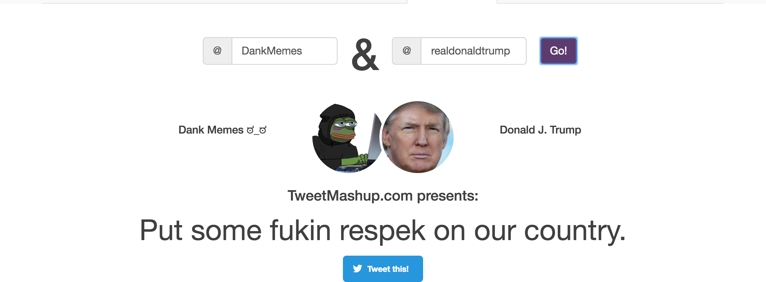 f61 tweet mashup donald trump and dank memes tweet mashup know