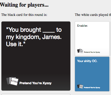 Image of: Re Xyzzy Waiting For Players The Black Card For This Round Is The White Know Your Meme Fucking Marvelous Rwby Know Your Meme