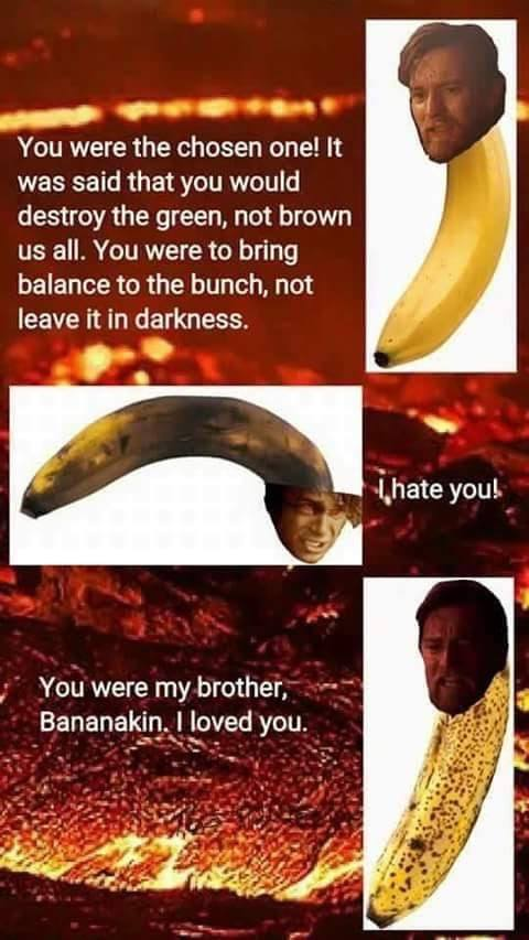 Bananakin Star Wars Episode Iii Revenge Of The Sith Know Your Meme