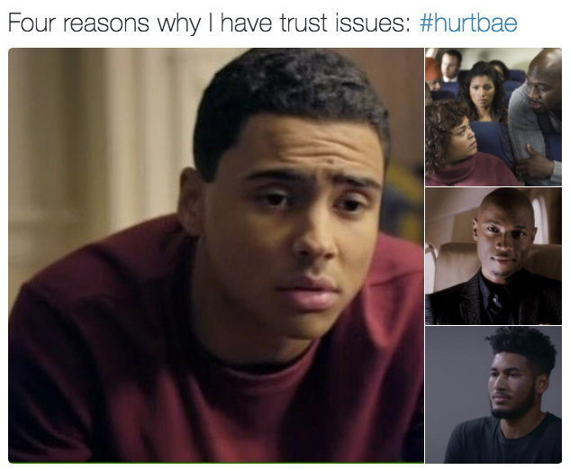 Four Reasons Why I Have Trust Issues Hurtbae Know Your Meme