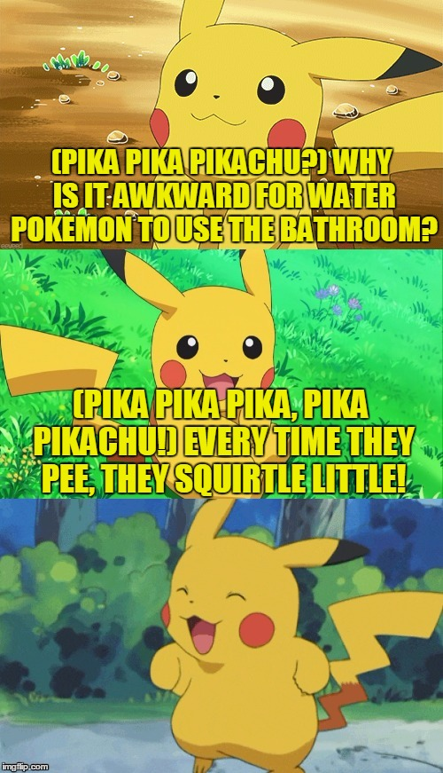 Bad Pun Pikachu The Rise Of The Puns Has Begun Pokémon Know New Bathroom Puns