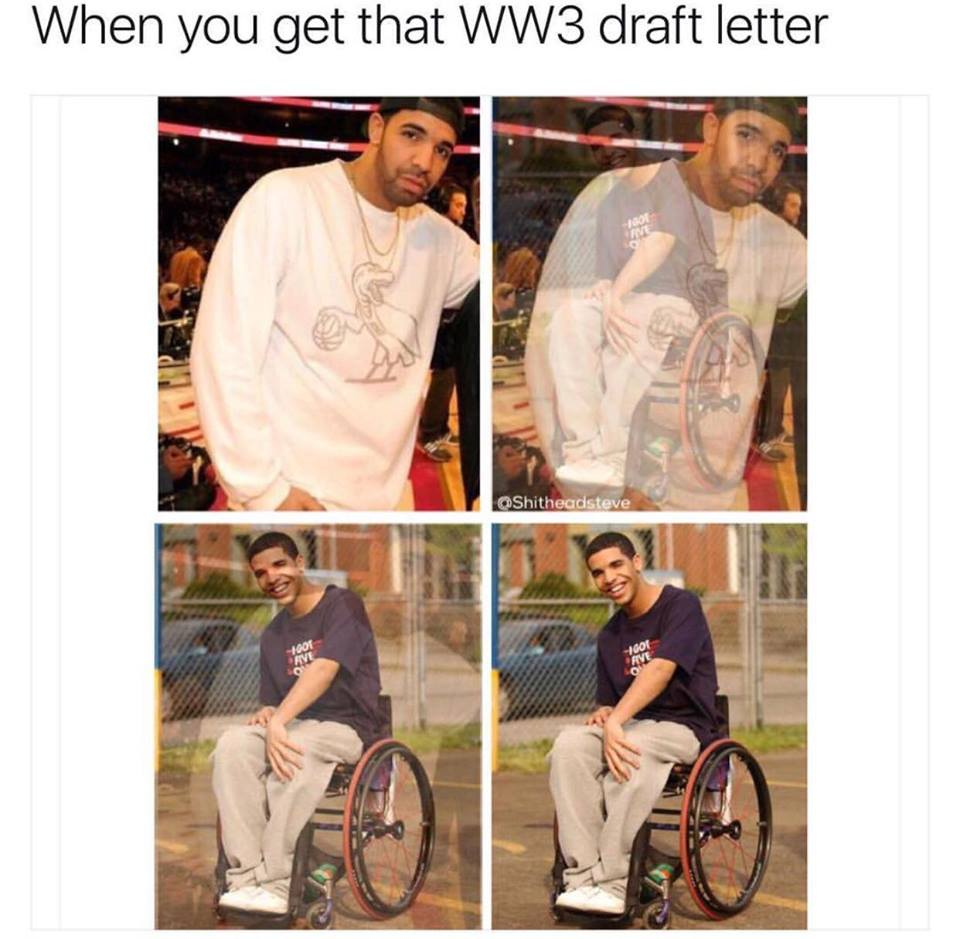 Drake Wheelchair | World War III | Know Your Meme