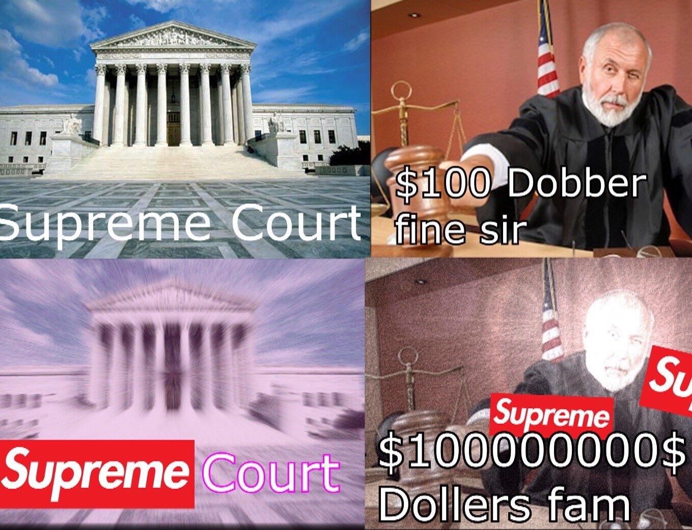 a91 supreme court supreme know your meme