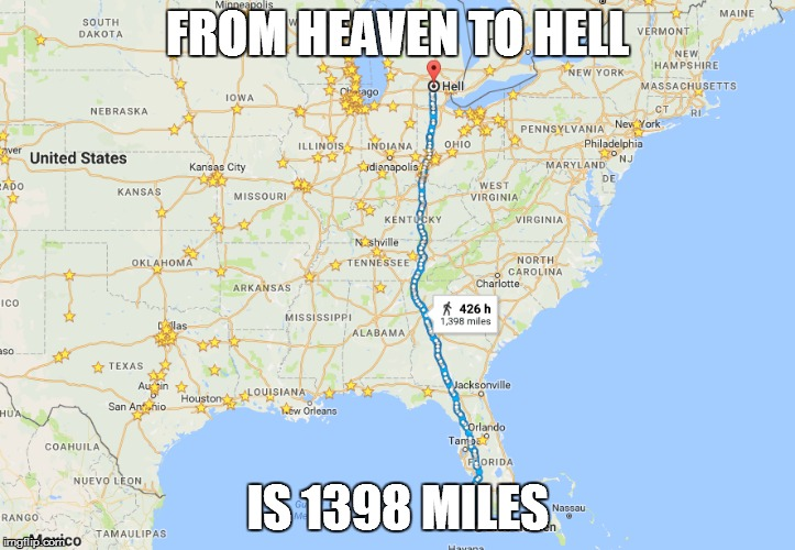 From heaven to hell is 1398 miles google maps parodies know your from heaven to maine south dakota vermont new hampshire new york hell massachusetts owa ct ork publicscrutiny Image collections