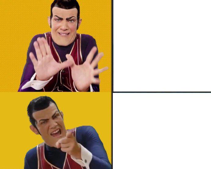 Robbieposting Template Have Fun Drakeposting Know Your Meme