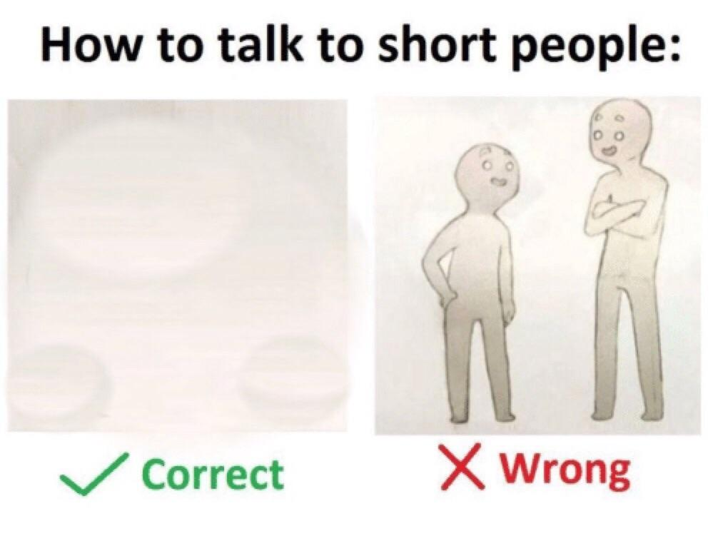 How To Talk To Short People Template How To Talk To Short People
