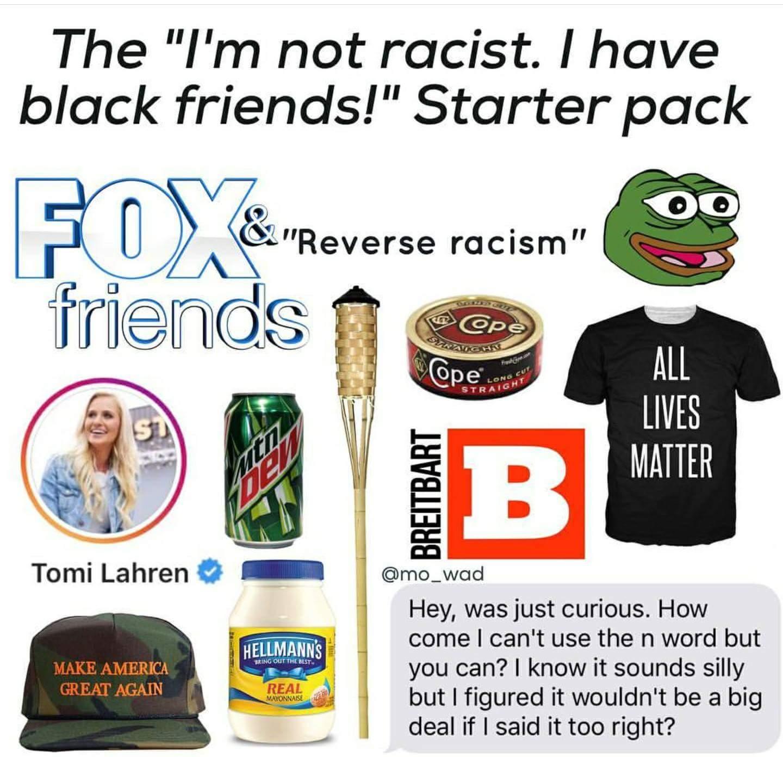 I have black friends starter pack