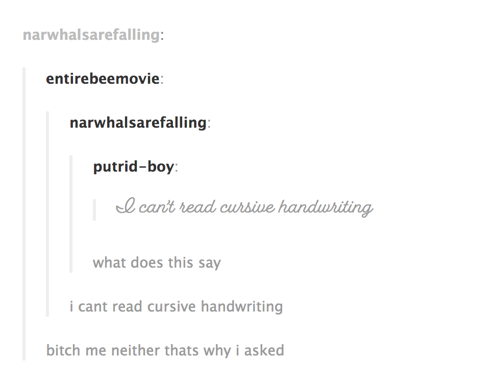 Narwhalsarefalling Entirebeemovie Putrid Boy Cant Read Cursive What Does