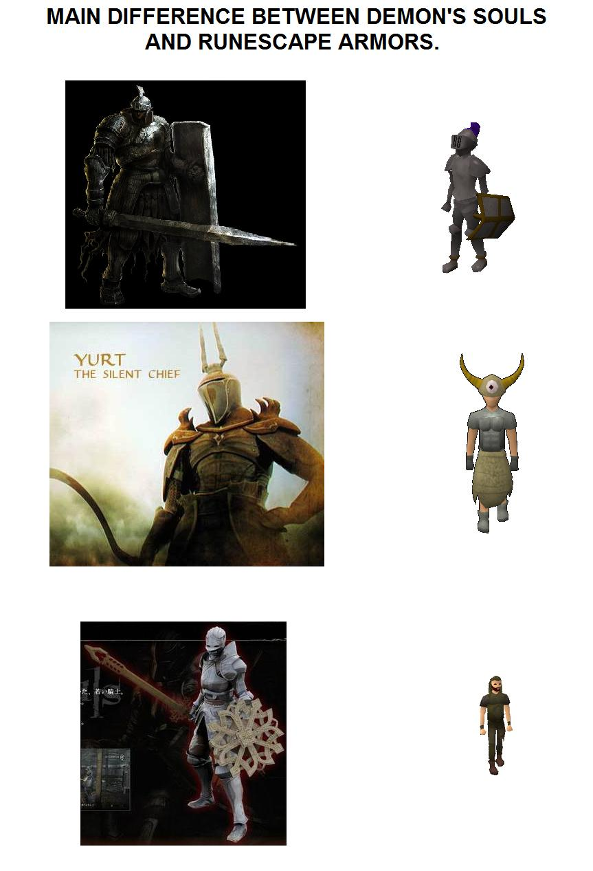 Demon Souls Armor Vs Runescape Armor Grindscape Comics Know Your Meme This guide will show you how to find yurt, the silent chief in demon's souls remake. demon souls armor vs runescape armor
