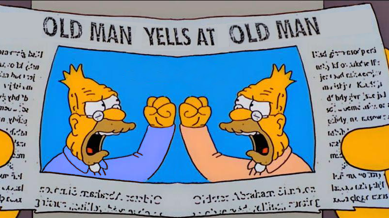 American Politics Old Man Yells At Cloud Know Your Meme Find gifs with the latest and newest hashtags! american politics old man yells at