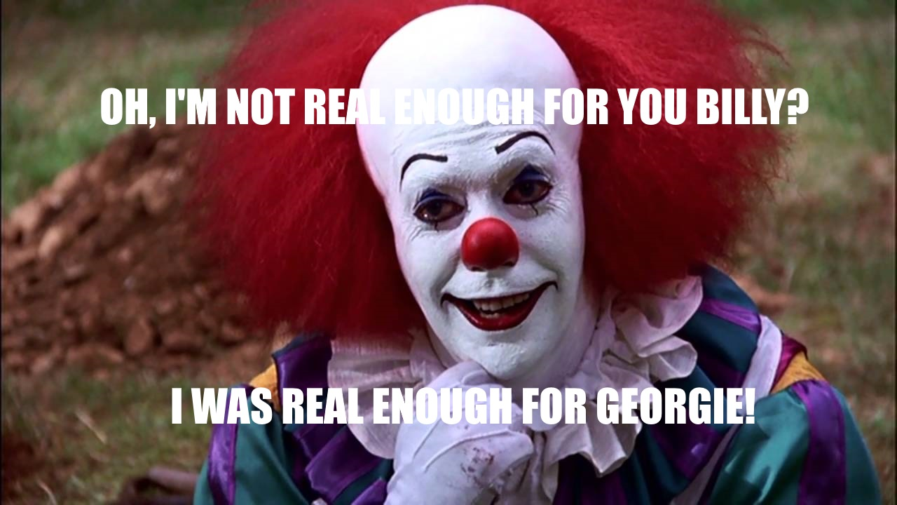 247 condescending pennywise pennywise the clown know your meme