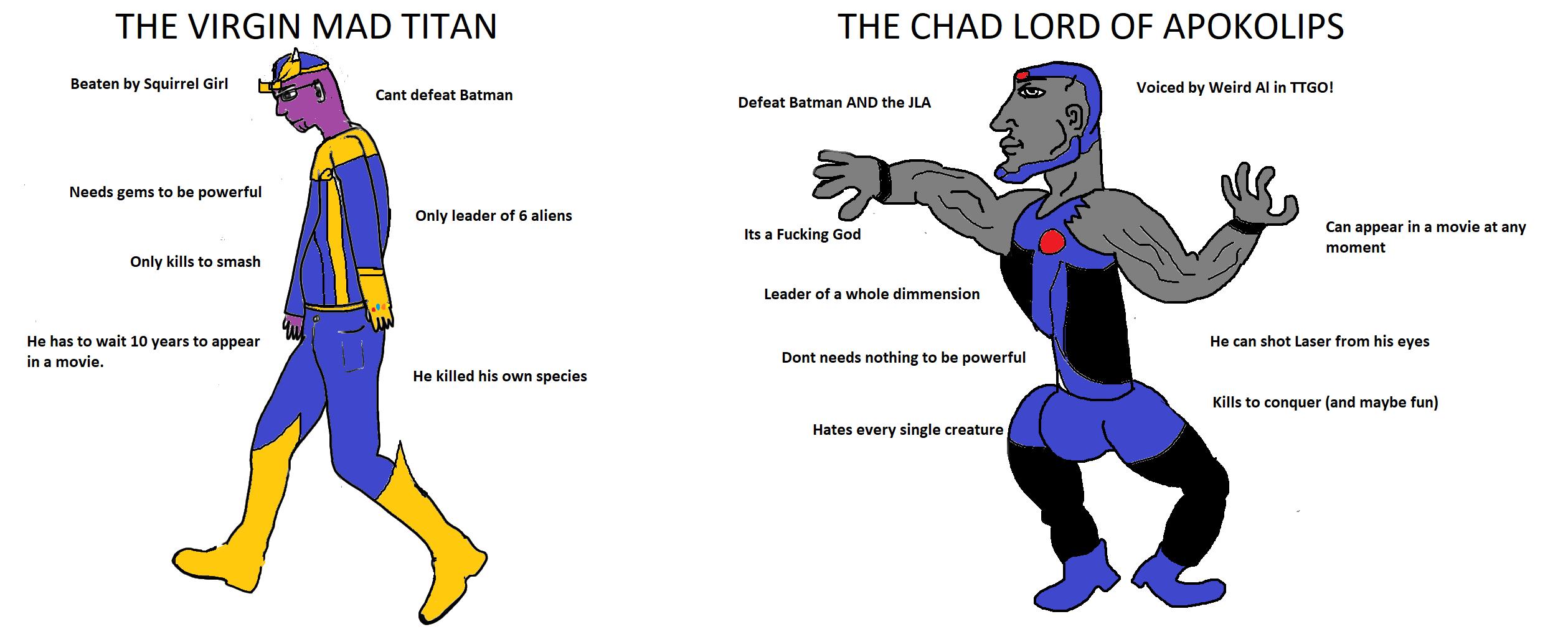 The Virgin Mad titan vs The Chad Lord of apokolips | Virgin vs  Chad