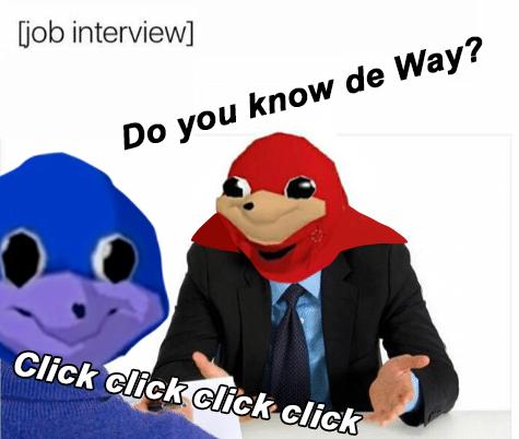 Do You Know De Way Ugandan Knuckles Know Your Meme