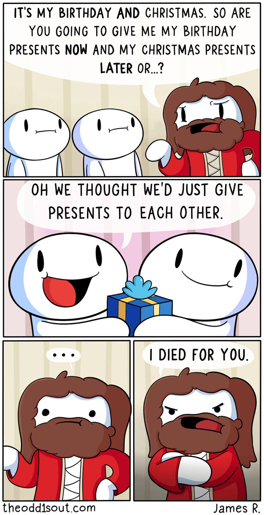 Christmas is Jesus Birthday, man | TheOdd1sOut | Know Your Meme