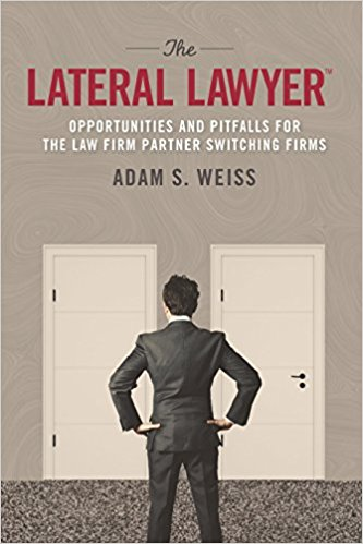 The Lateral Lawyer: Opportunities and Pitfalls for the Law