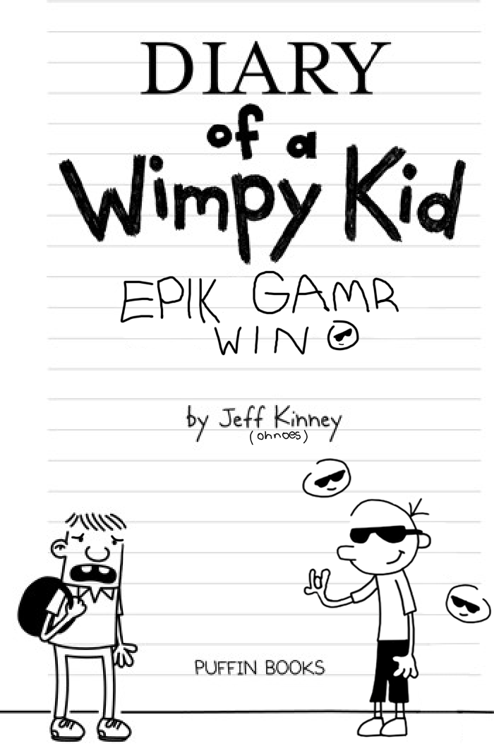 diary of a wimpy kid epik gamr win diary of a wimpy kid know