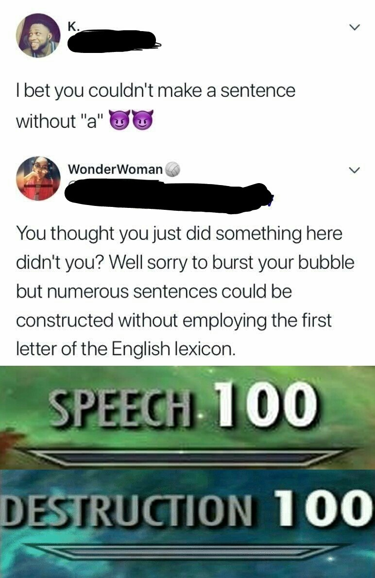 I bet you couldn't make a sentence without