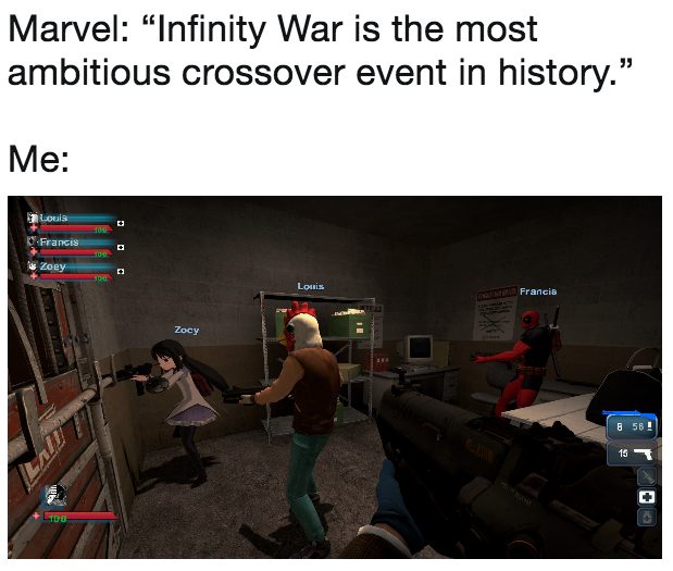 Left 4 Dead 2 Mods   'Infinity War' Is The Most Ambitious Crossover