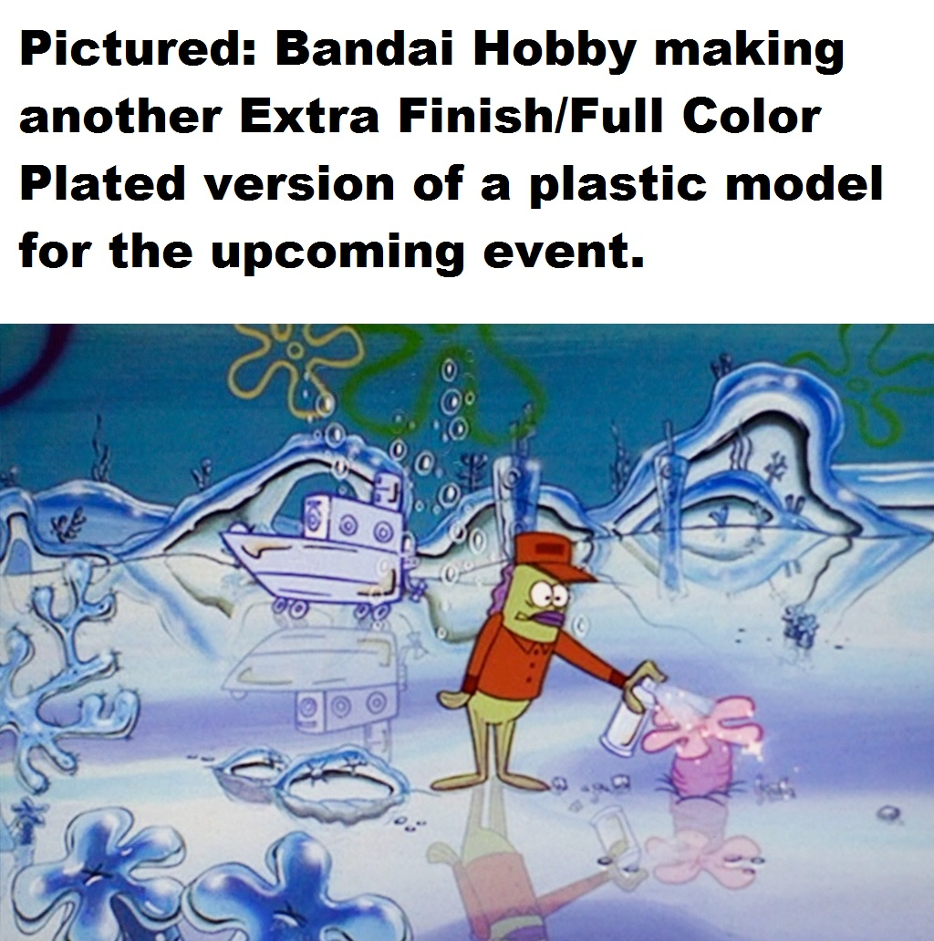 Pictured bandai hobby making another extra finish full color plated version of a plastic