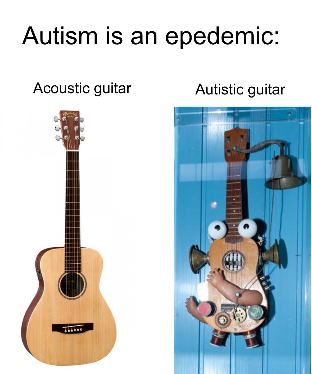 Austistic Guitar Autism Know Your Meme