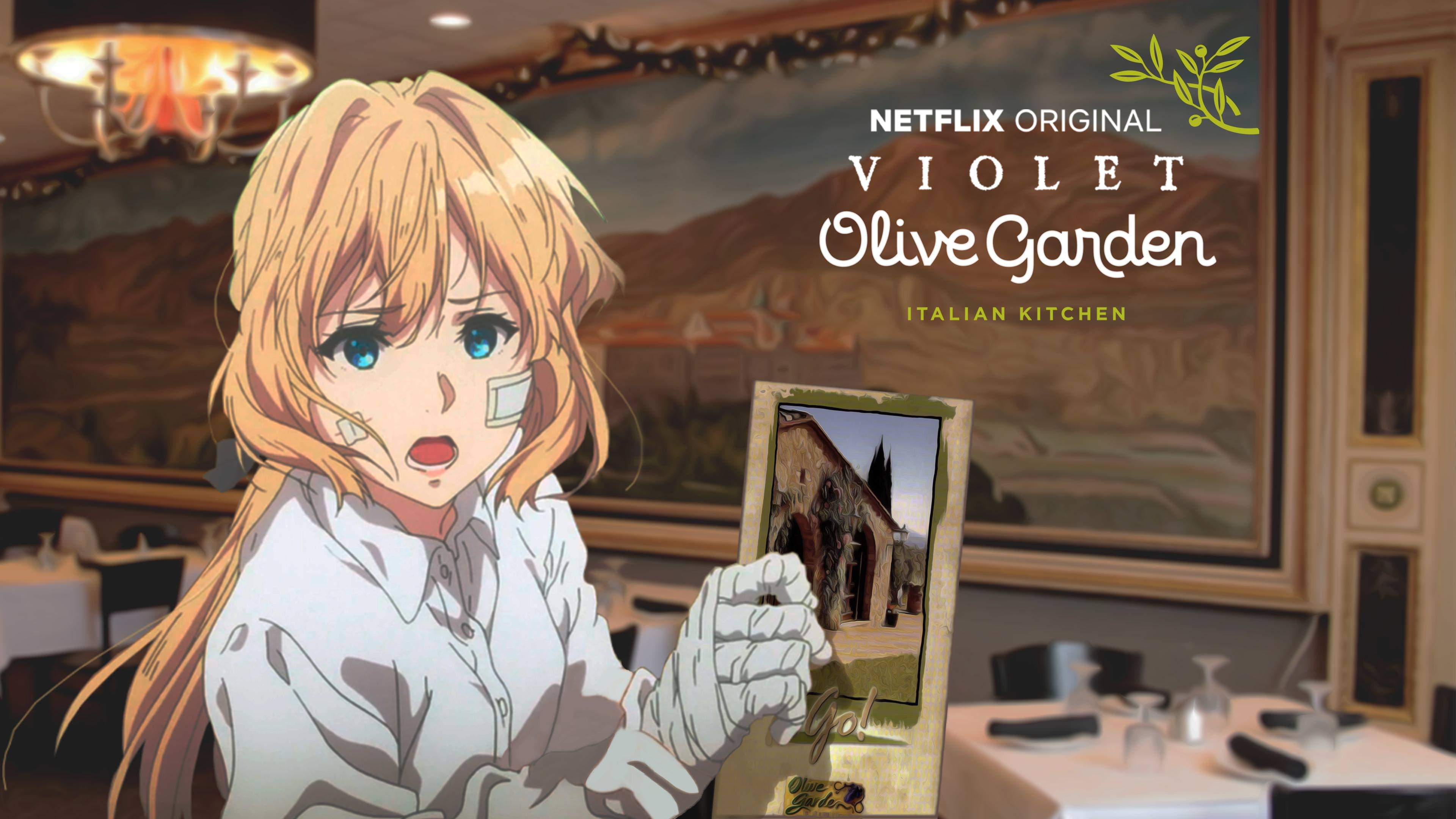 Violet Olive Garden | Violet Evergarden | Know Your Meme