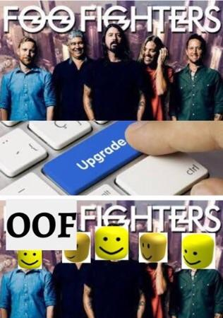 Oof Fighters Roblox Death Sound Know Your Meme