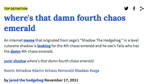 Urban Dictionary Where S That Damn Fourth Chaos Emerald Know Your Meme