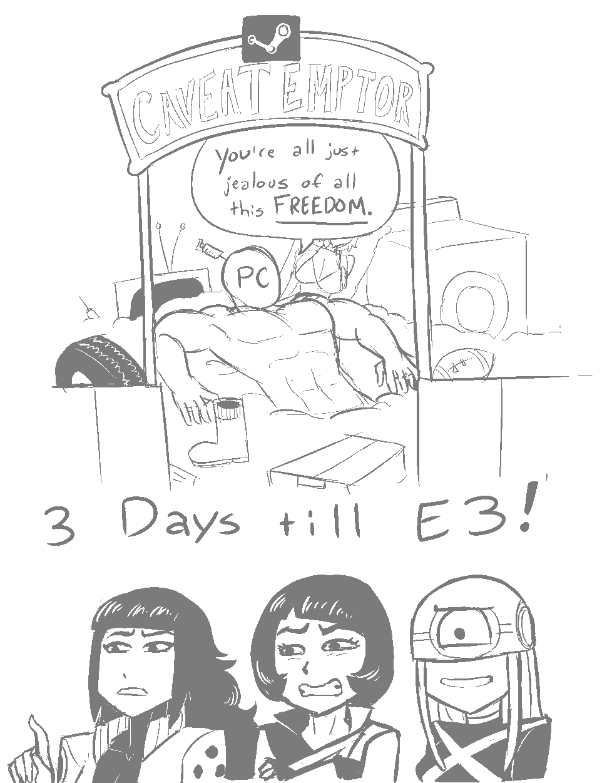 Voure allus+ jealous of aI РС 3 Days i E3!