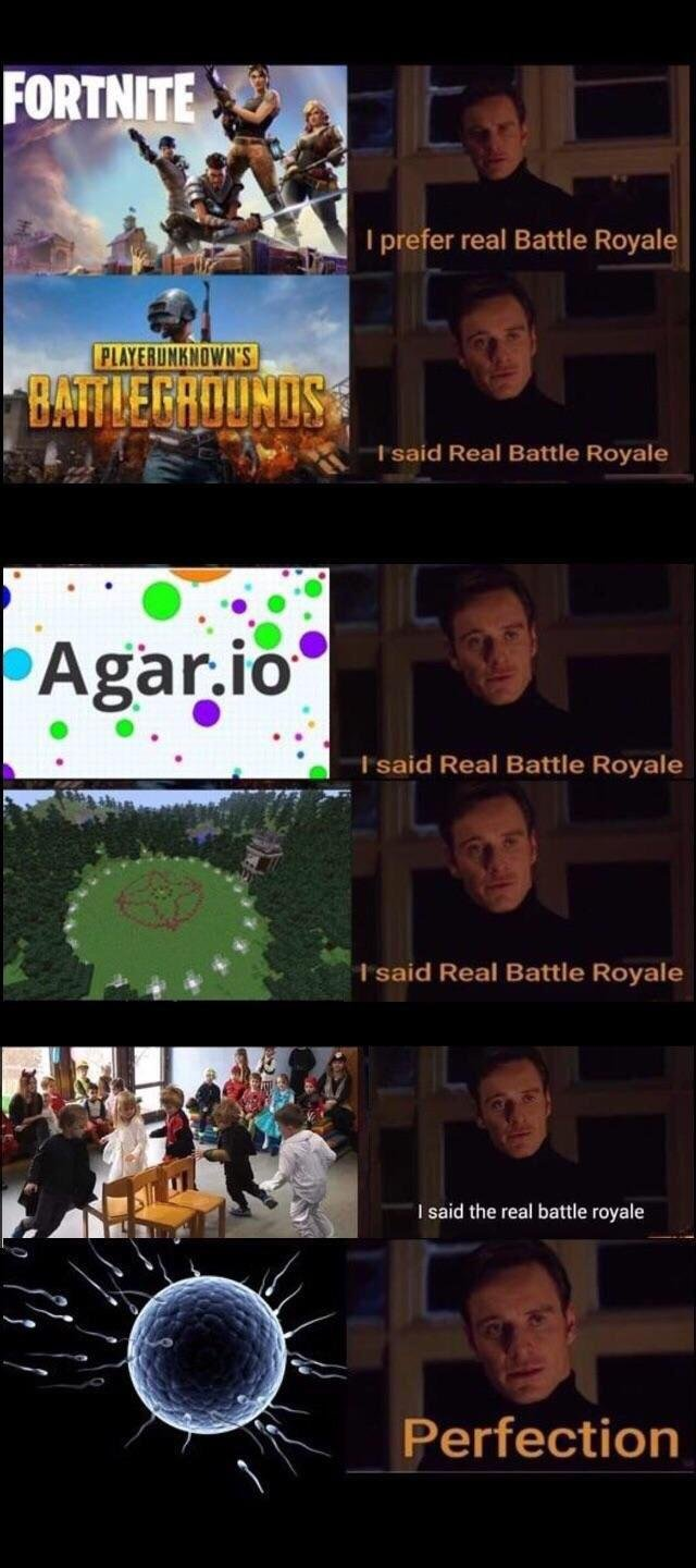 real battle royale perfection know your meme