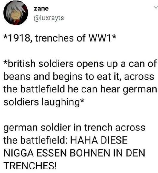Haha Diese Nigga Essen Bohnen In Den Trenches This Nigga Eating