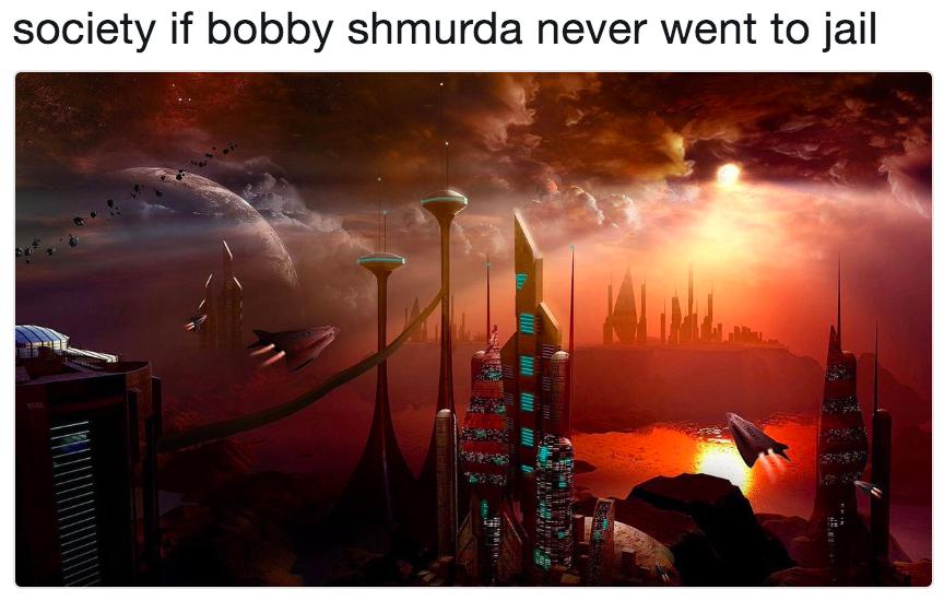 society if bobby shmurda never went to jail | The World If