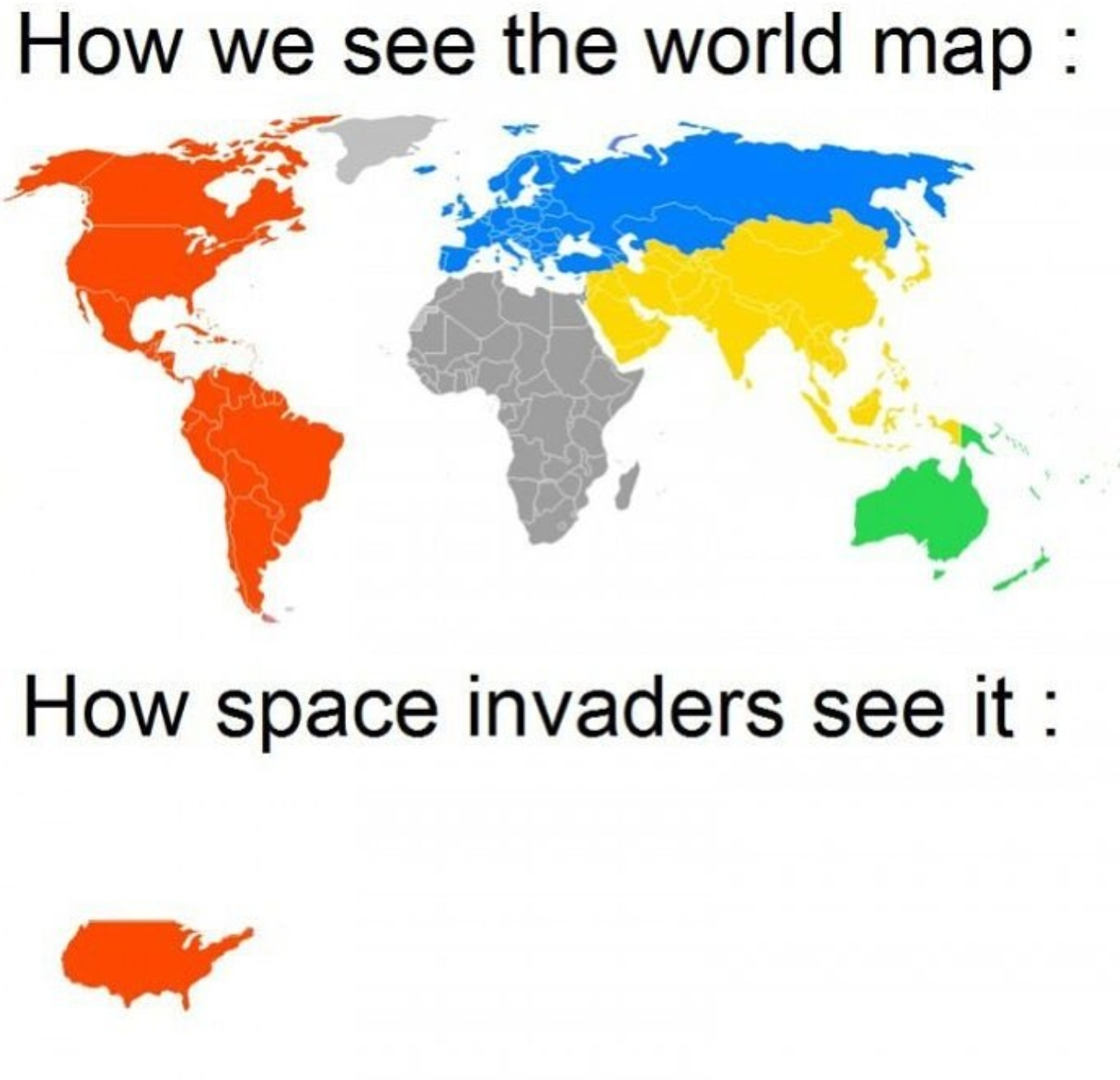 United States Of America World Map.Alien Movies Be Like United States Of America Know Your Meme