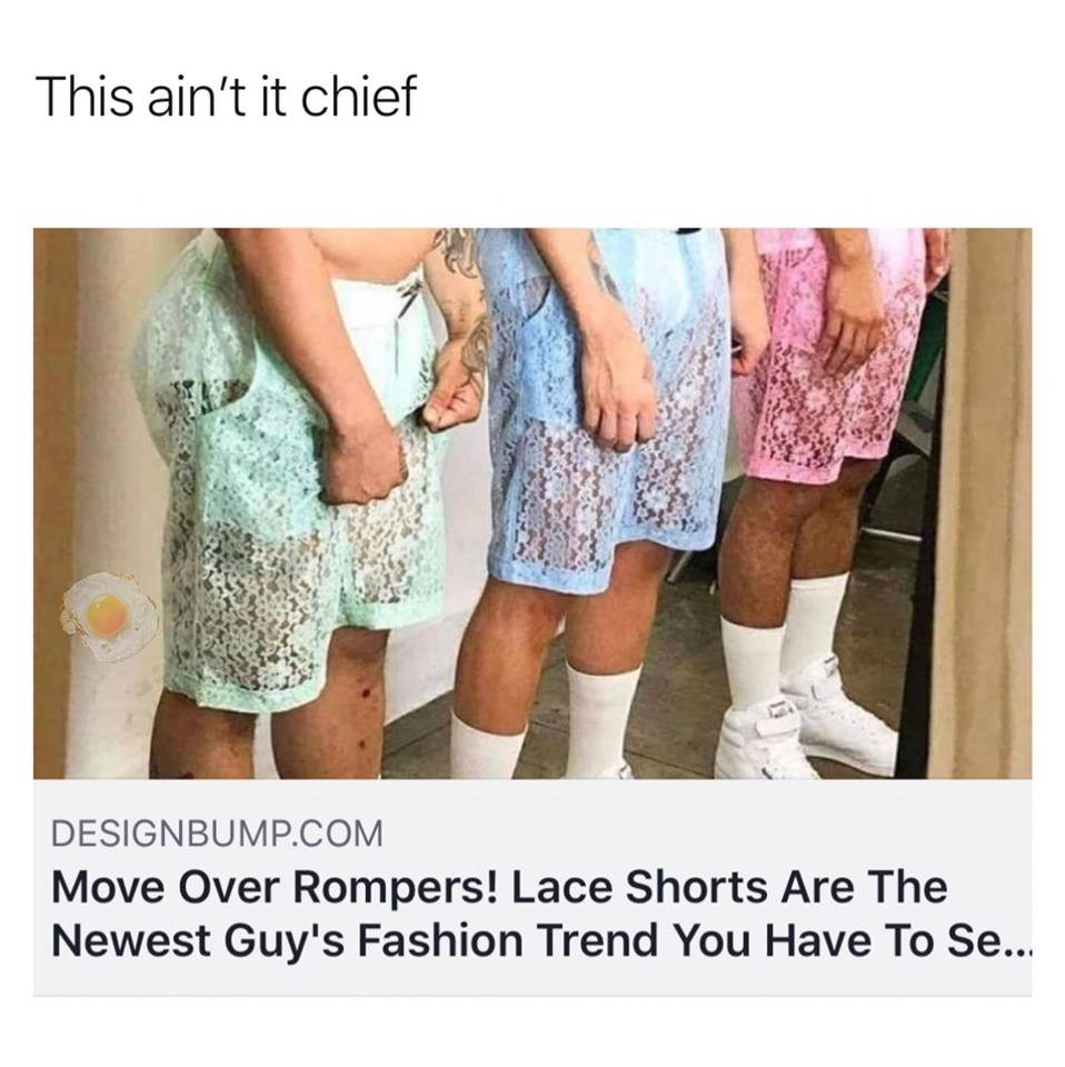 1d634badf64 This ain t it chief DESIGNBUMP.COM Move Over Rompers! Lace Shorts Are