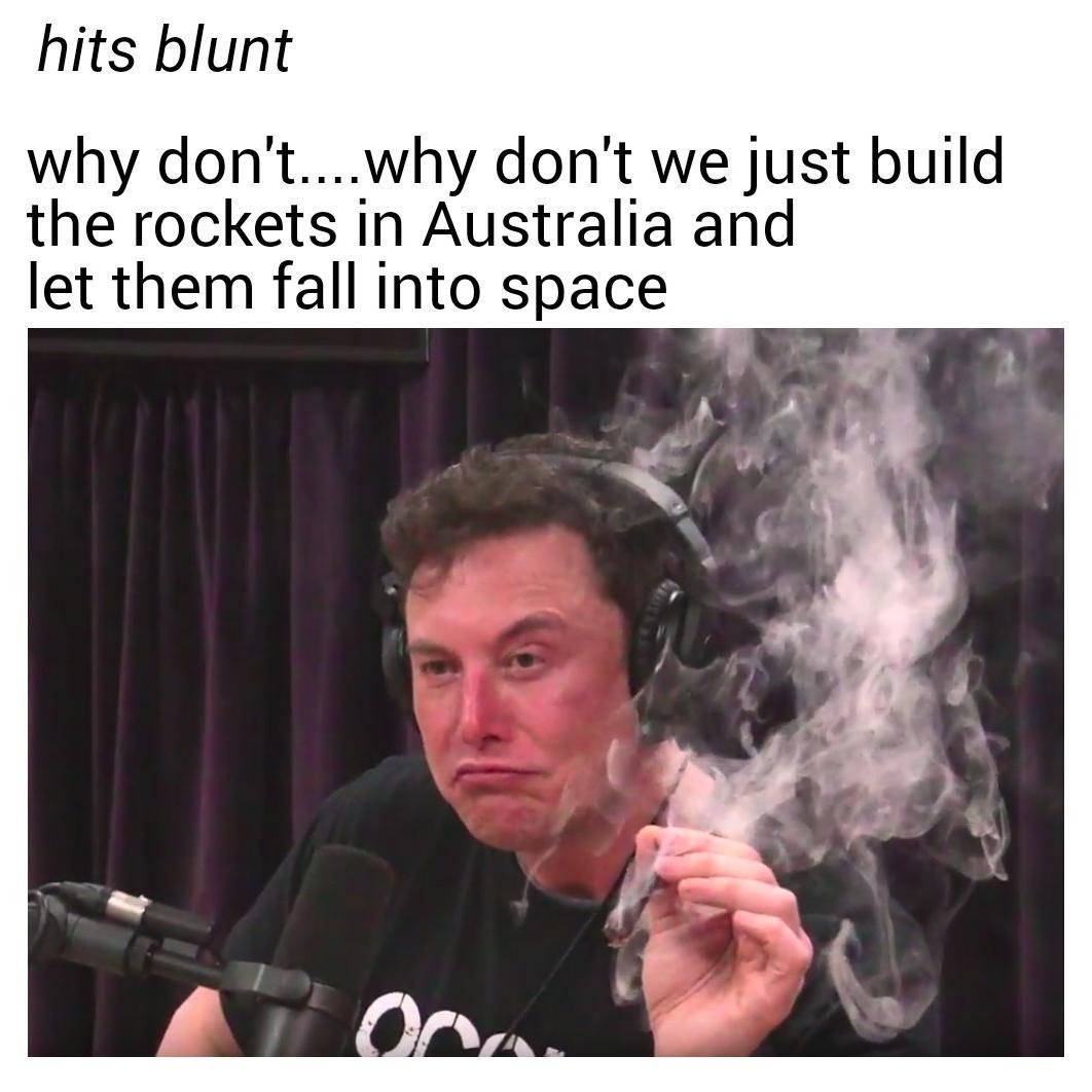rip f australia elon musk smoking weed know your meme