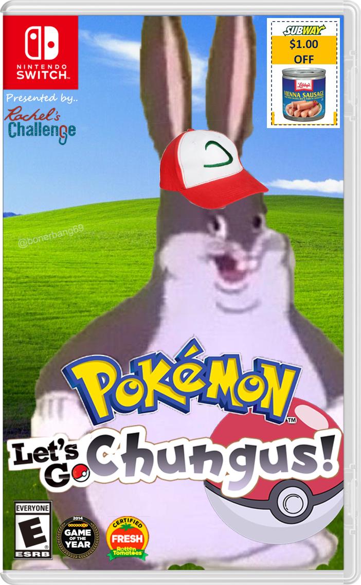Pokemon Let S Go Chungus Big Chungus Know Your Meme