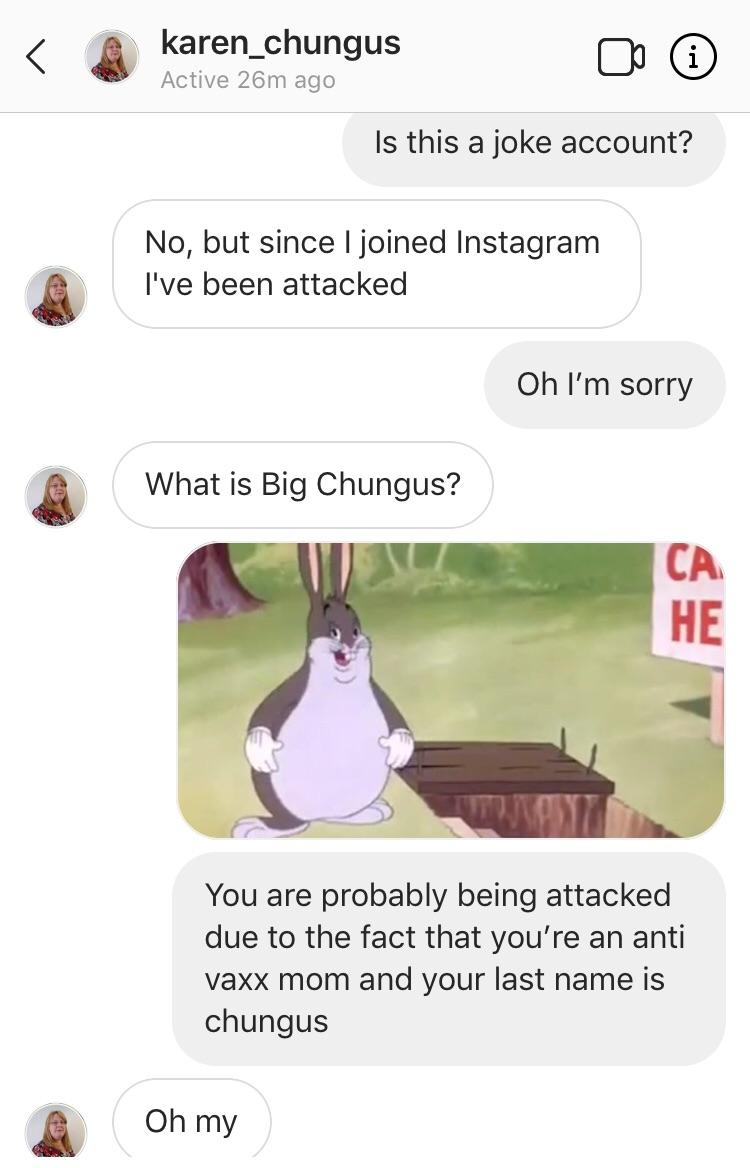 And Her Name Is Karen Big Chungus Know Your Meme