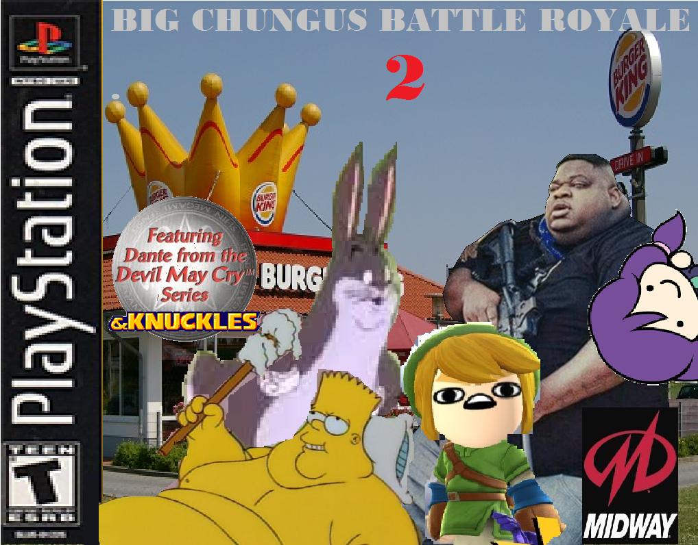 Big Chungus Battle Royale 2 Big Chungus Know Your Meme