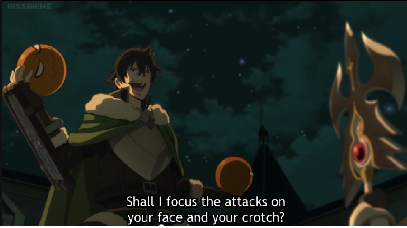 You Choose The Rising Of The Shield Hero Know Your Meme