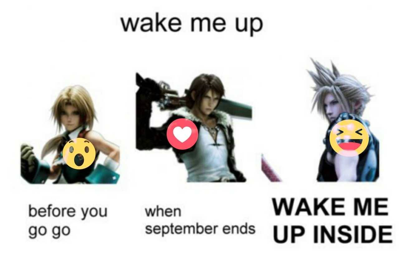 wake me up wake me before you go go when september ends up inside final fantasy