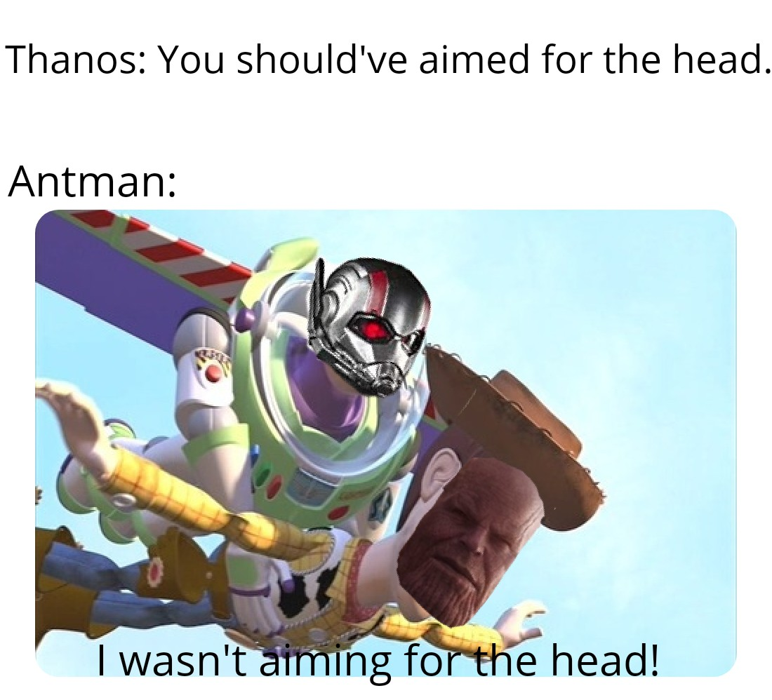 You Should Ve Aimed For The Head Ant Man Will Defeat Thanos By
