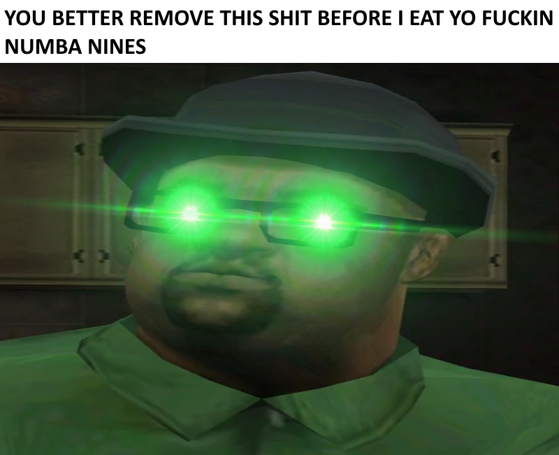 Big Smoke is for real, He'll eat you like you're a Numba 9 | Delet ...